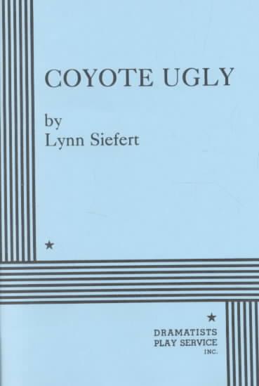 Coyote Ugly By Siefert, Lynn